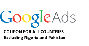 Google Ads Coupon – For new ad accounts almost all countries
