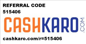 Cashkaro Referral Code – Refer and Earn